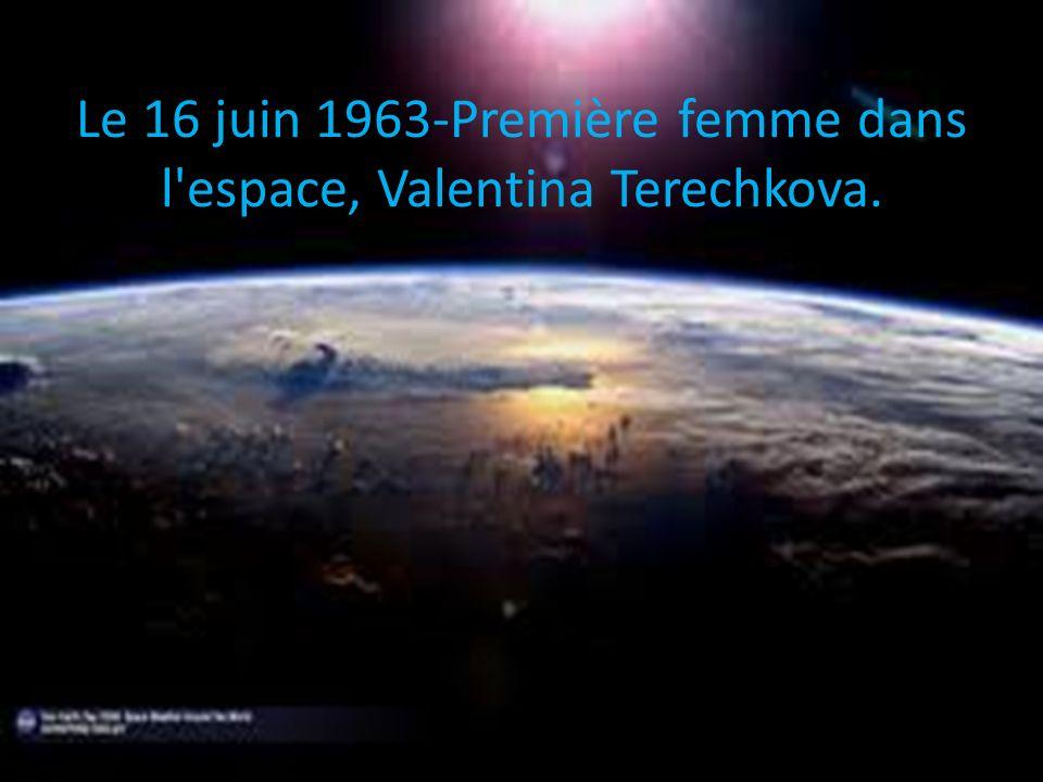 Le 16 juin 1963-Première femme dans l'espace, Valentina Terechkova.