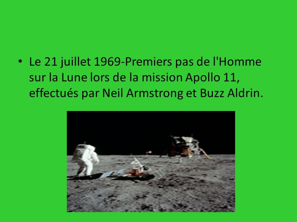 Le 21 juillet 1969-Premiers pas de l'Homme sur la Lune lors de la mission Apollo 11, effectués par Neil Armstrong et Buzz Aldrin.