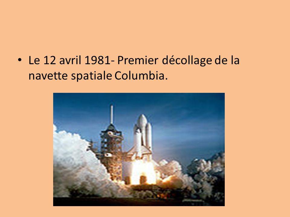 Le 12 avril 1981- Premier décollage de la navette spatiale Columbia.