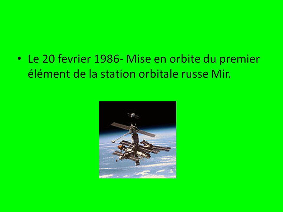 Le 20 fevrier 1986- Mise en orbite du premier élément de la station orbitale russe Mir.