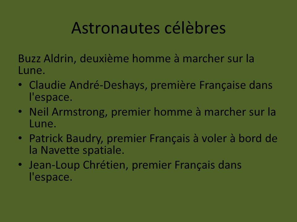 Astronautes célèbres Buzz Aldrin, deuxième homme à marcher sur la Lune. Claudie André-Deshays, première Française dans l'espace. Neil Armstrong, premi