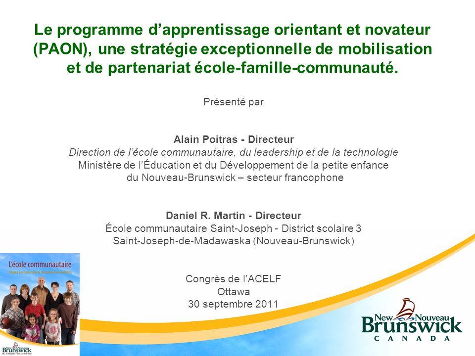 Le programme dapprentissage orientant et novateur (PAON), une stratégie exceptionnelle de mobilisation et de partenariat école-famille-communauté.