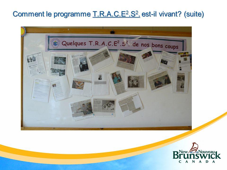 Comment le programme T.R.A.C.E 2.S 2. est-il vivant (suite)
