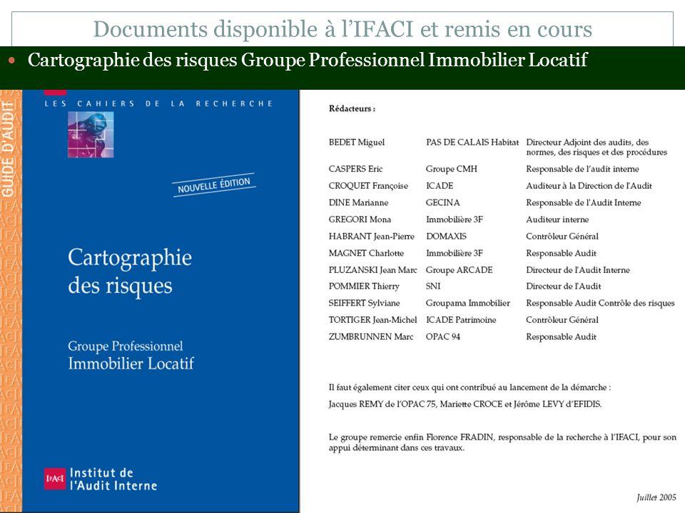 Documents disponible à lIFACI et remis en cours Cartographie des risques Groupe Professionnel Immobilier Locatif