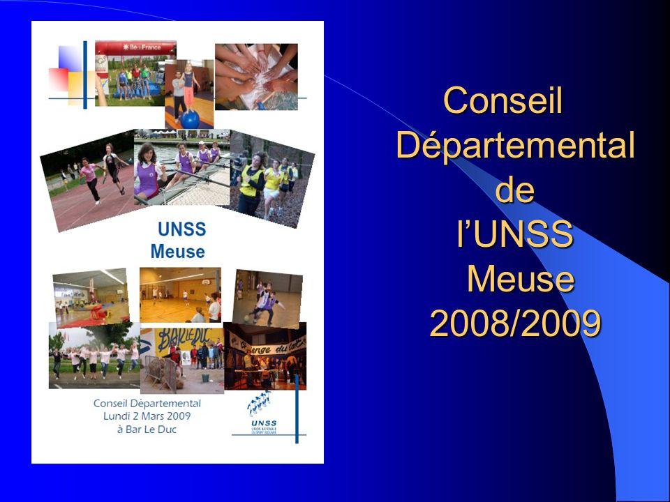 Conseil Départemental de lUNSS Meuse 2008/2009