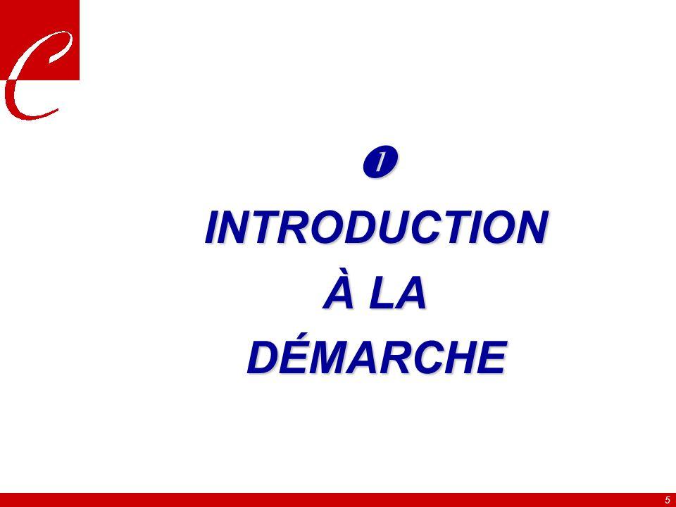 5 INTRODUCTION À LA DÉMARCHE