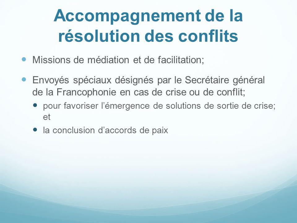 Accompagnement de la résolution des conflits Missions de médiation et de facilitation; Envoyés spéciaux désignés par le Secrétaire général de la Franc