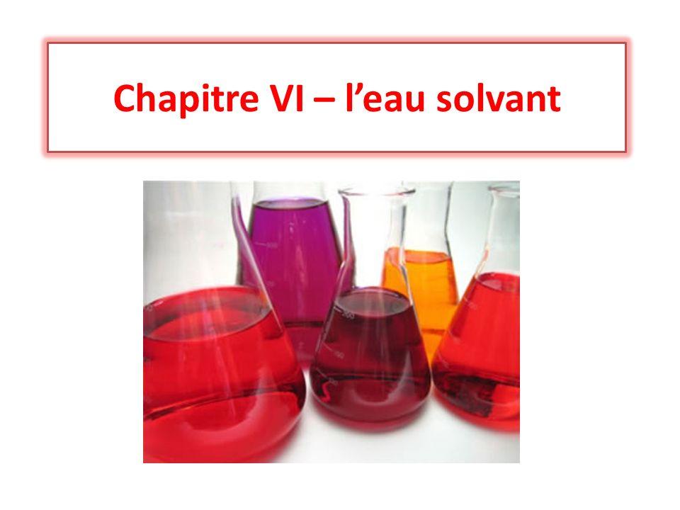 Chapitre VI – leau solvant