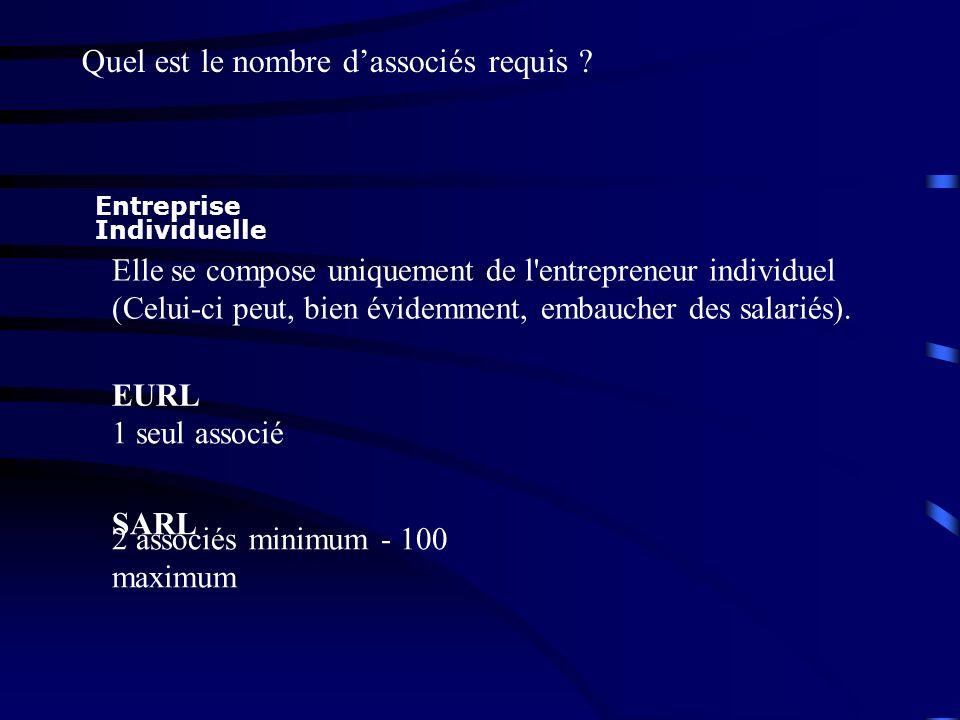 Entreprise Individuelle Elle se compose uniquement de l'entrepreneur individuel (Celui-ci peut, bien évidemment, embaucher des salariés). EURL 1 seul