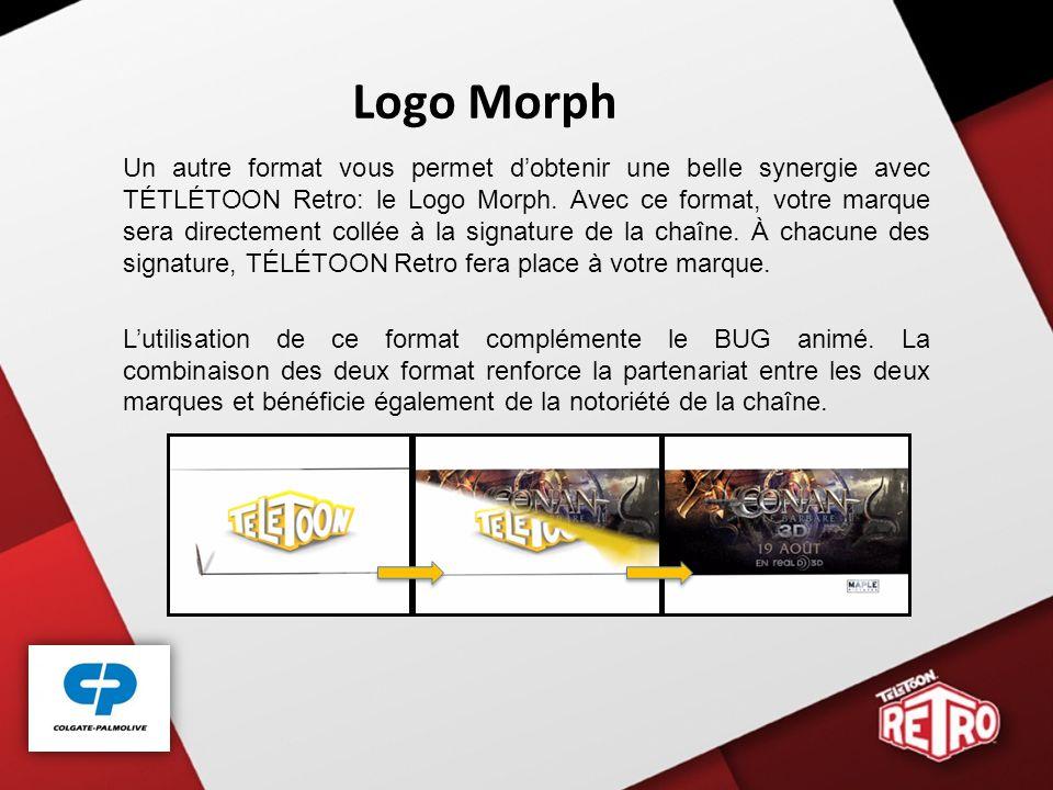 Logo Morph Un autre format vous permet dobtenir une belle synergie avec TÉTLÉTOON Retro: le Logo Morph.