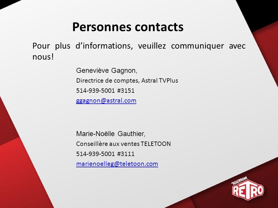 Personnes contacts Pour plus dinformations, veuillez communiquer avec nous.