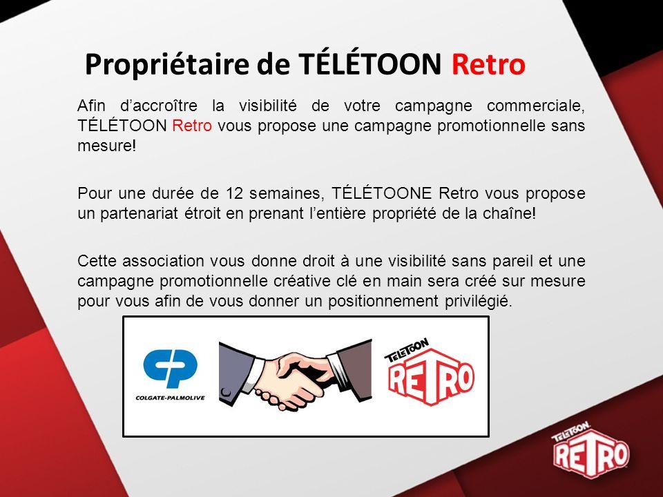 Propriétaire de TÉLÉTOON Retro Afin daccroître la visibilité de votre campagne commerciale, TÉLÉTOON Retro vous propose une campagne promotionnelle sans mesure.