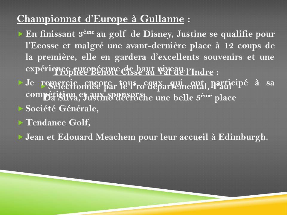 Trophée Benoit Cissé au Val de lIndre : Sélectionnée par le Pro départemental, Paul Da Silva, Justine décroche une belle 5 ème place Championnat dEuro