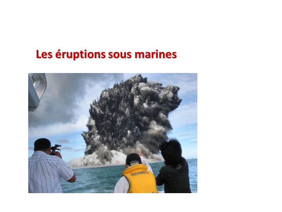 Les éruptions sous marines