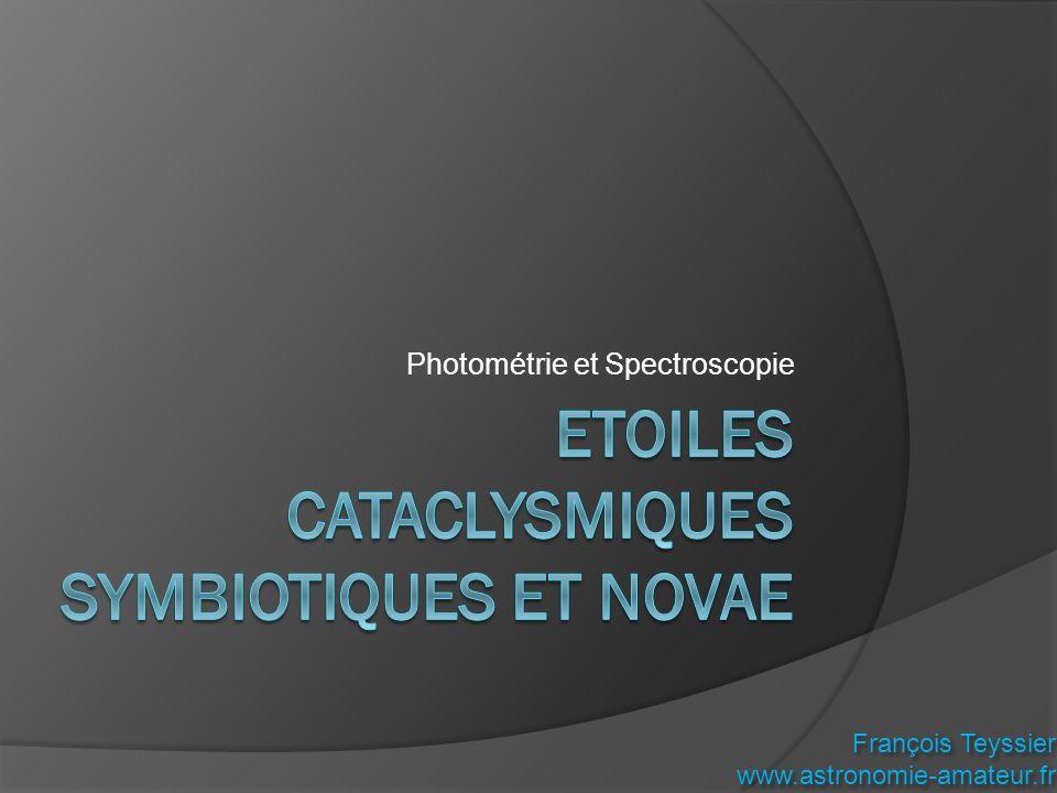 Photométrie et Spectroscopie François Teyssier www.astronomie-amateur.fr François Teyssier www.astronomie-amateur.fr