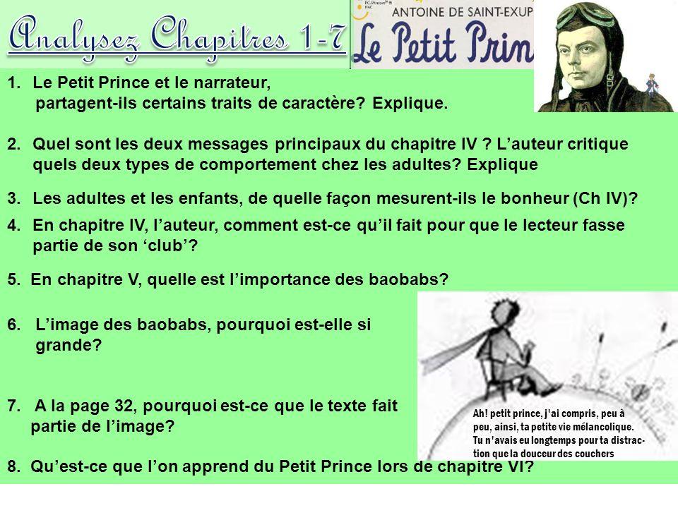 1.Le Petit Prince et le narrateur, partagent-ils certains traits de caractère.