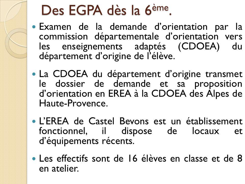 Des EGPA dès la 6 ème. Examen de la demande dorientation par la commission départementale dorientation vers les enseignements adaptés (CDOEA) du dépar