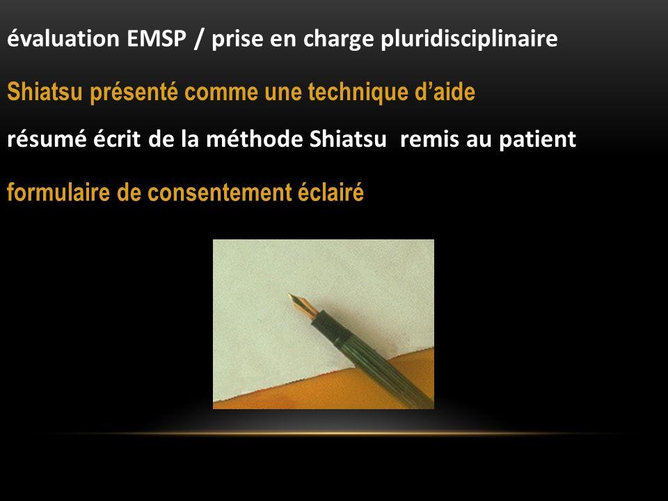 évaluation EMSP / prise en charge pluridisciplinaire Shiatsu présenté comme une technique daide résumé écrit de la méthode Shiatsu remis au patient fo