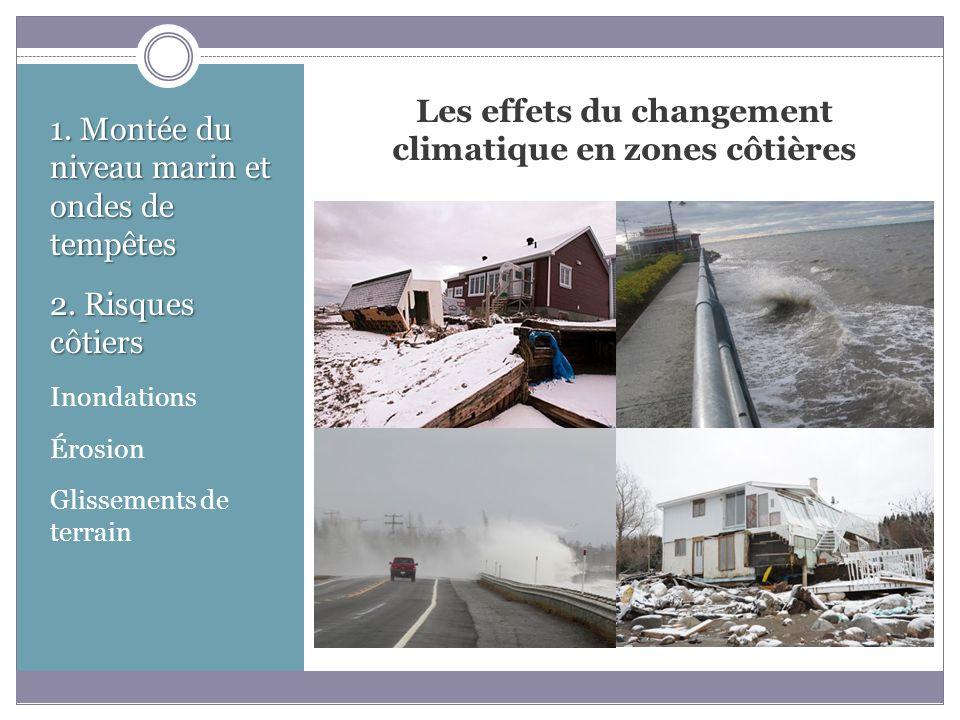 Les effets du changement climatique en zones côtières 1.