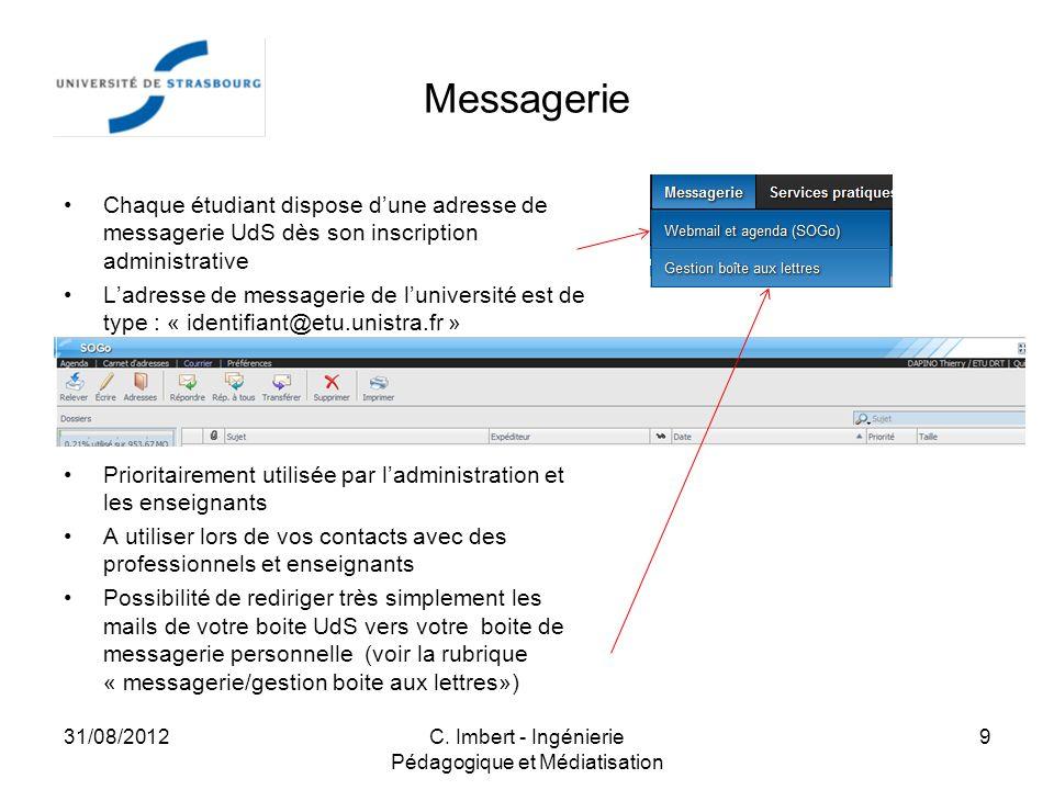 Messagerie Chaque étudiant dispose dune adresse de messagerie UdS dès son inscription administrative Ladresse de messagerie de luniversité est de type