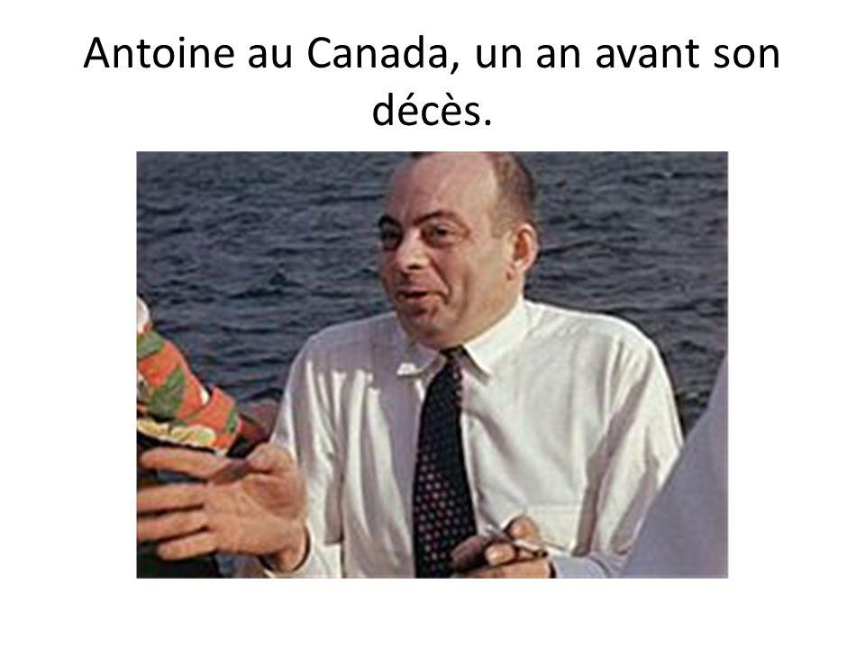 Antoine au Canada, un an avant son décès.