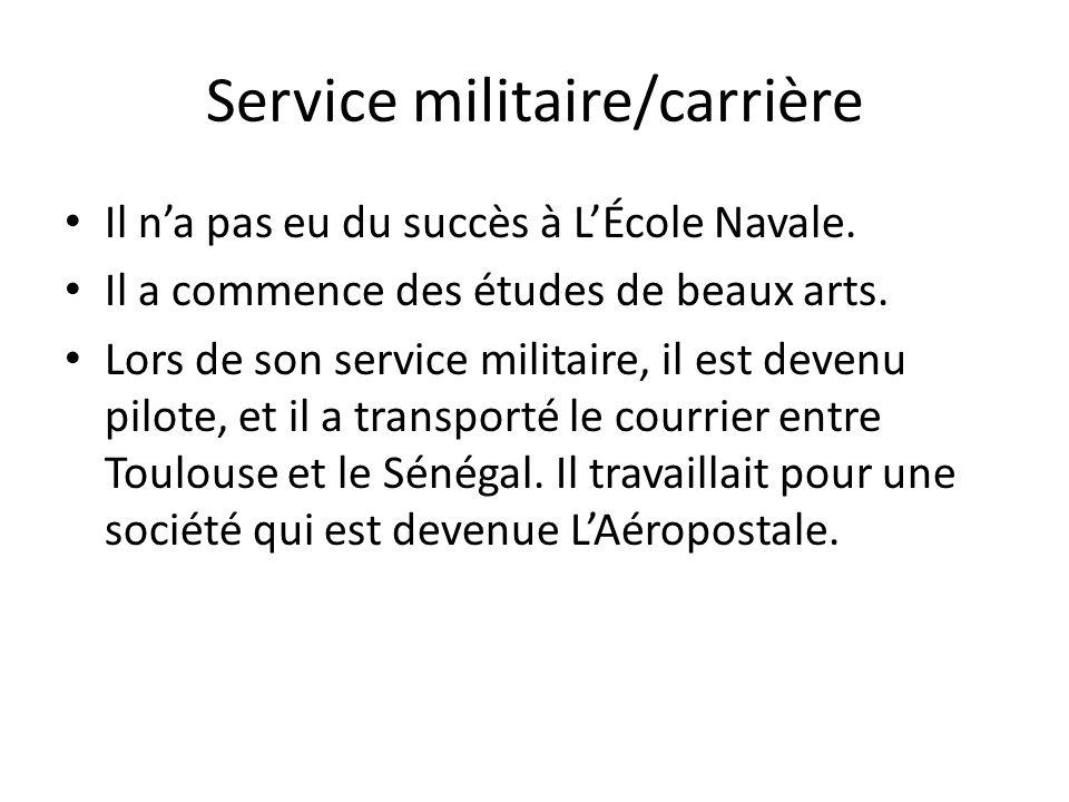 Service militaire/carrière Il na pas eu du succès à LÉcole Navale. Il a commence des études de beaux arts. Lors de son service militaire, il est deven