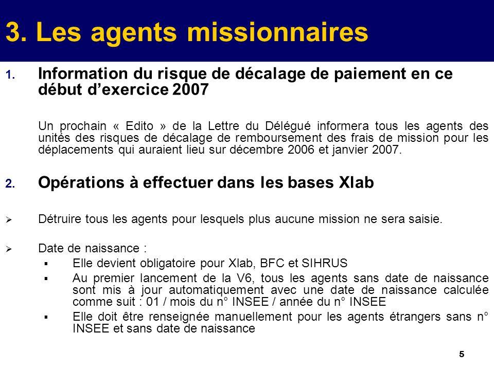 5 3. Les agents missionnaires 1.