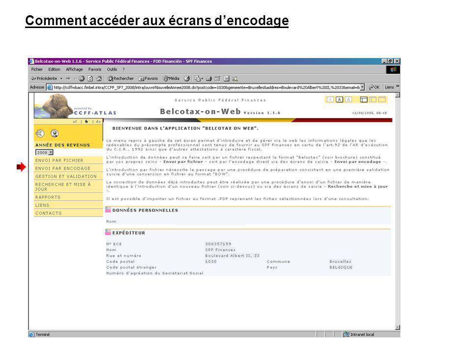 Comment accéder aux écrans dencodage Cliquez sur ENVOI PAR ENCODAGE