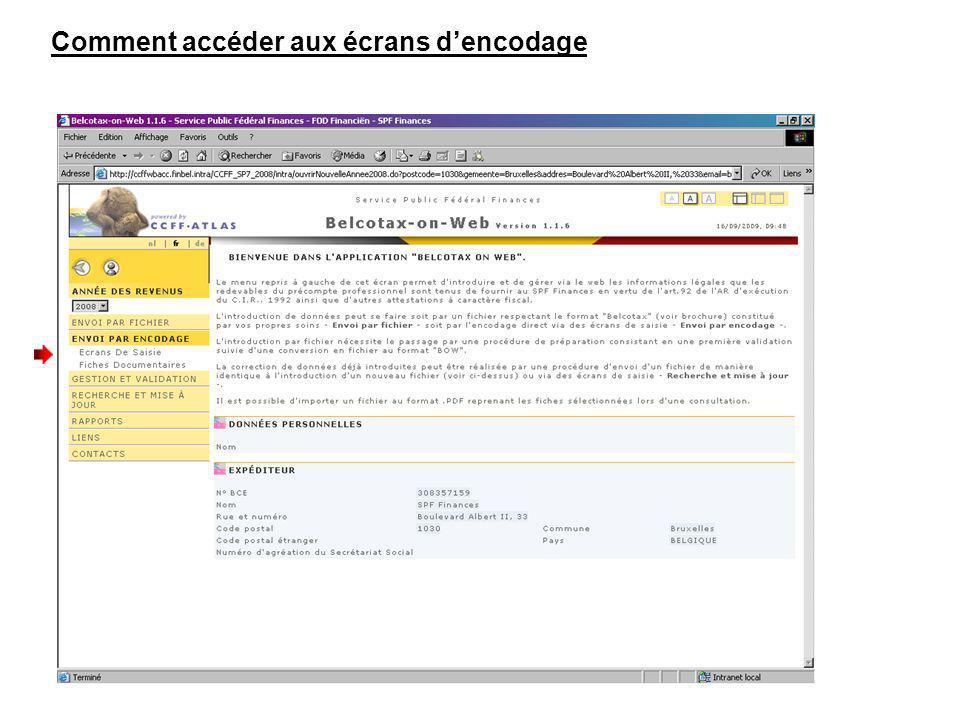 Comment accéder aux écrans dencodage Cliquez sur « Ecrans De Saisie »