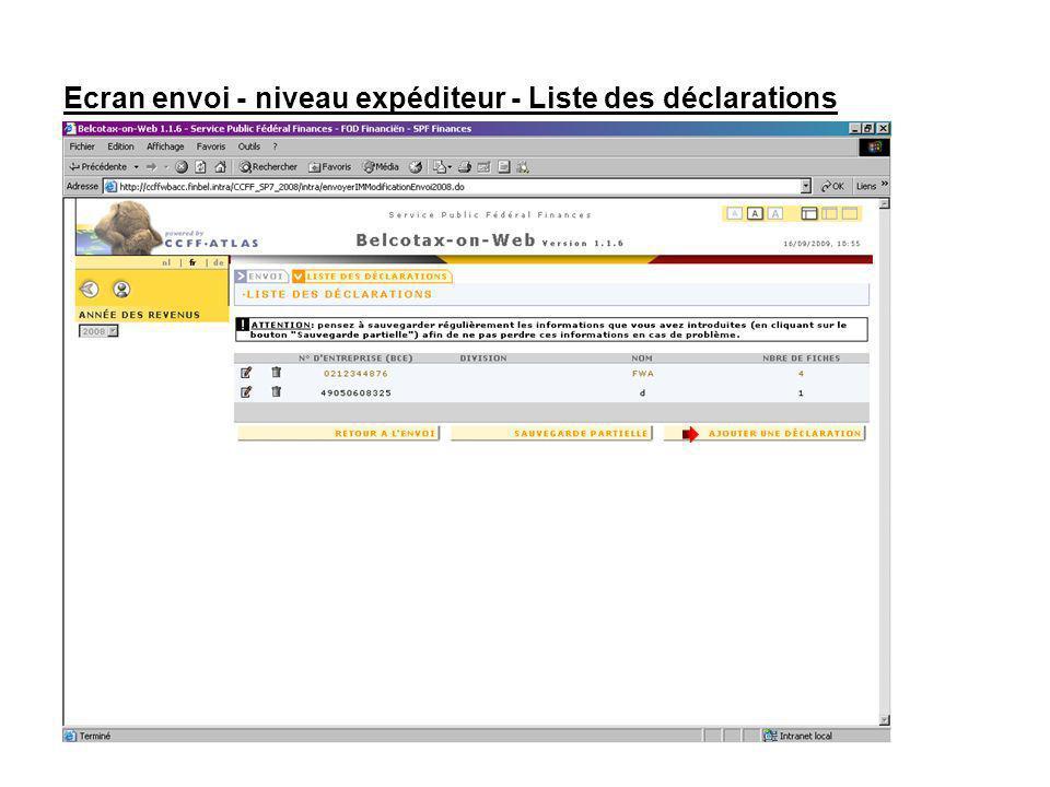 Ecran envoi - niveau expéditeur - Liste des déclarations Cliquez sur le bouton « AJOUTER UNE DECLARATION »