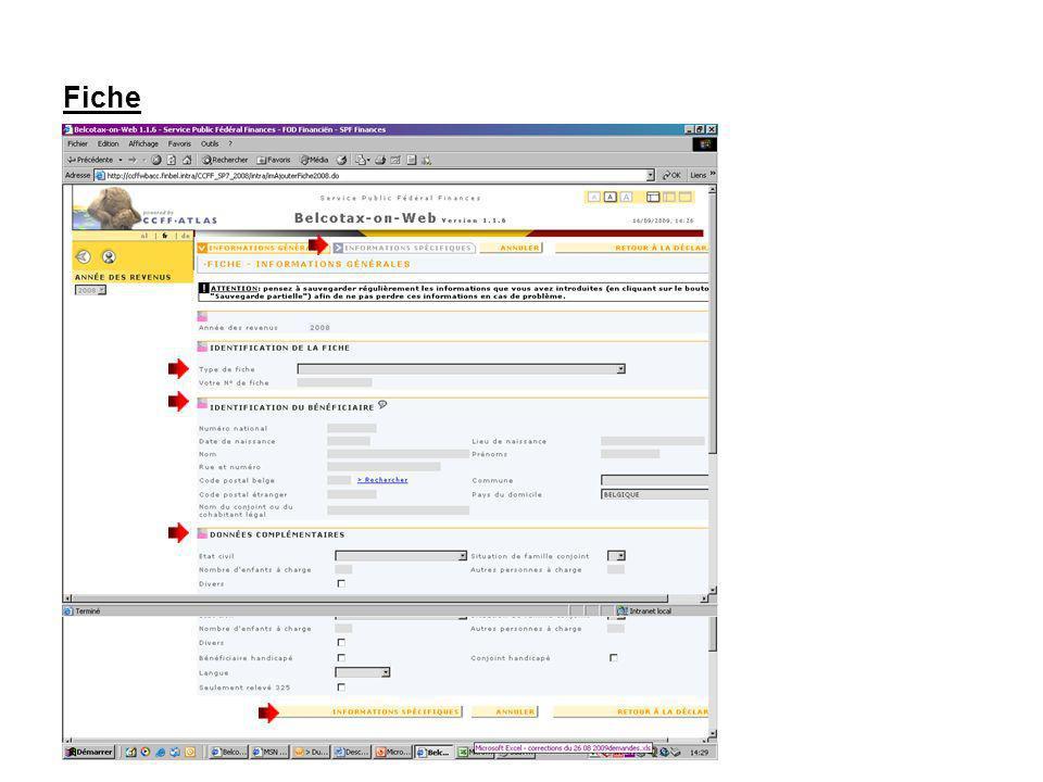 Fiche Choisissez un type de fiche Remplissez les données didentité du bénéficiaire Remplissez les données complémentaires éventuelles Cliquez indifféremment sur longlet ou le bouton Informations spécifiques