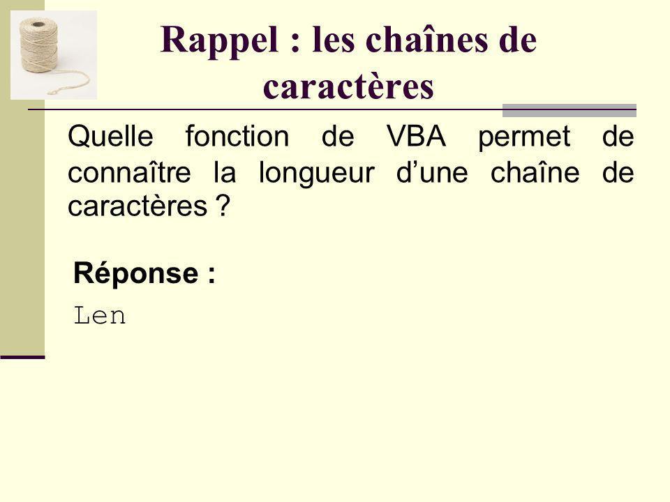 Rappel : les chaînes de caractères Quest-ce que la concaténation.