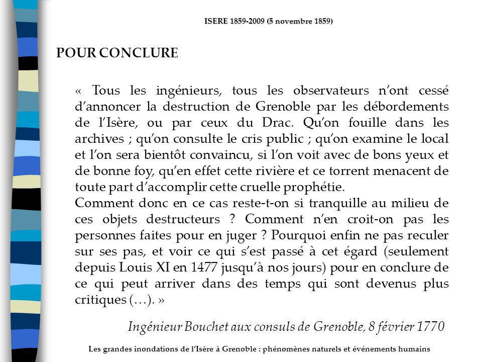 Les grandes inondations de lIsère à Grenoble : phénomènes naturels et événements humains ISERE 1859-2009 (5 novembre 1859) « Tous les ingénieurs, tous