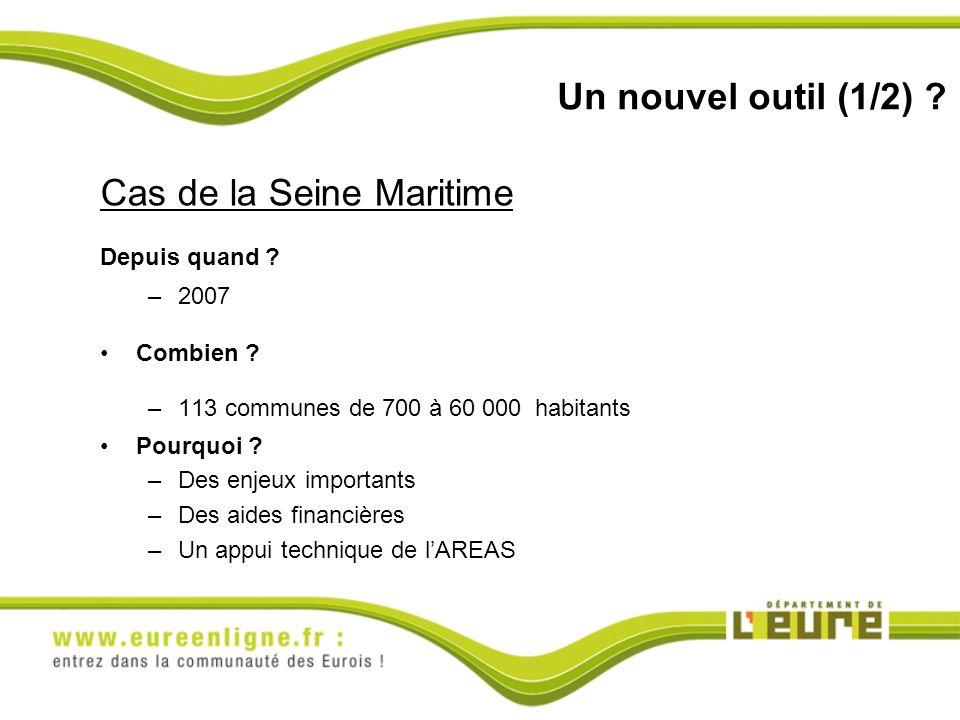 Un nouvel outil (1/2) .Cas de la Seine Maritime Depuis quand .
