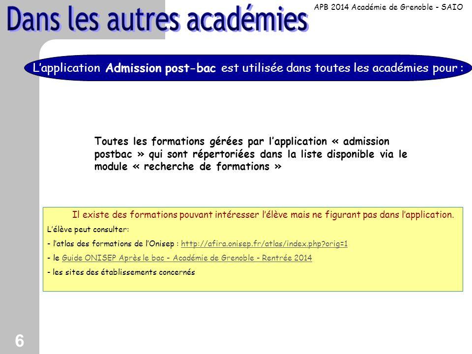 6 Toutes les formations gérées par lapplication « admission postbac » qui sont répertoriées dans la liste disponible via le module « recherche de form