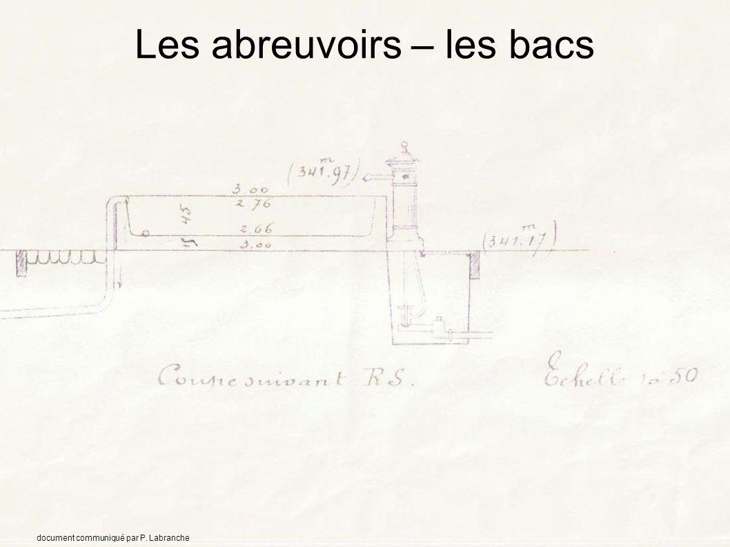 Les abreuvoirs – les bacs document communiqué par P. Labranche