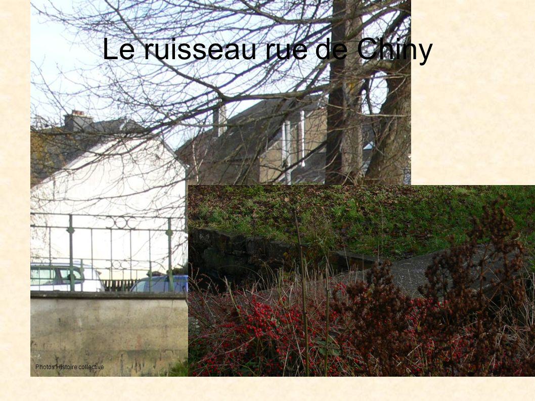 Le ruisseau rue de Chiny Photos Histoire collective