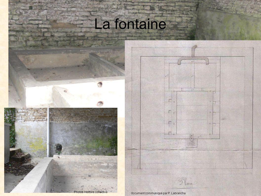 La fontaine document communiqué par P. LabranchePhoto Histoire collective