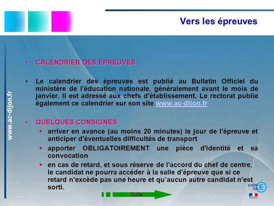 Vers les épreuves CALENDRIER DES EPREUVESCALENDRIER DES EPREUVES Le calendrier des épreuves est publié au Bulletin Officiel du ministère de l'éducatio