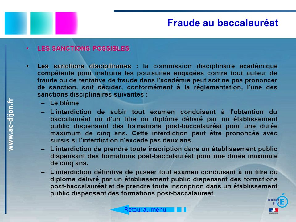 Fraude au baccalauréat LES SANCTIONS POSSIBLESLES SANCTIONS POSSIBLES Les sanctions disciplinaires :Les sanctions disciplinaires : la commission disci
