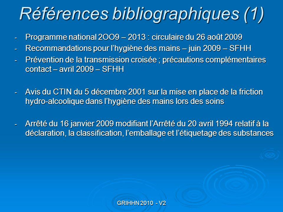 GRIHHN 2010 - V2 Références bibliographiques (1) - Programme national 2OO9 – 2013 : circulaire du 26 août 2009 - Recommandations pour lhygiène des mai