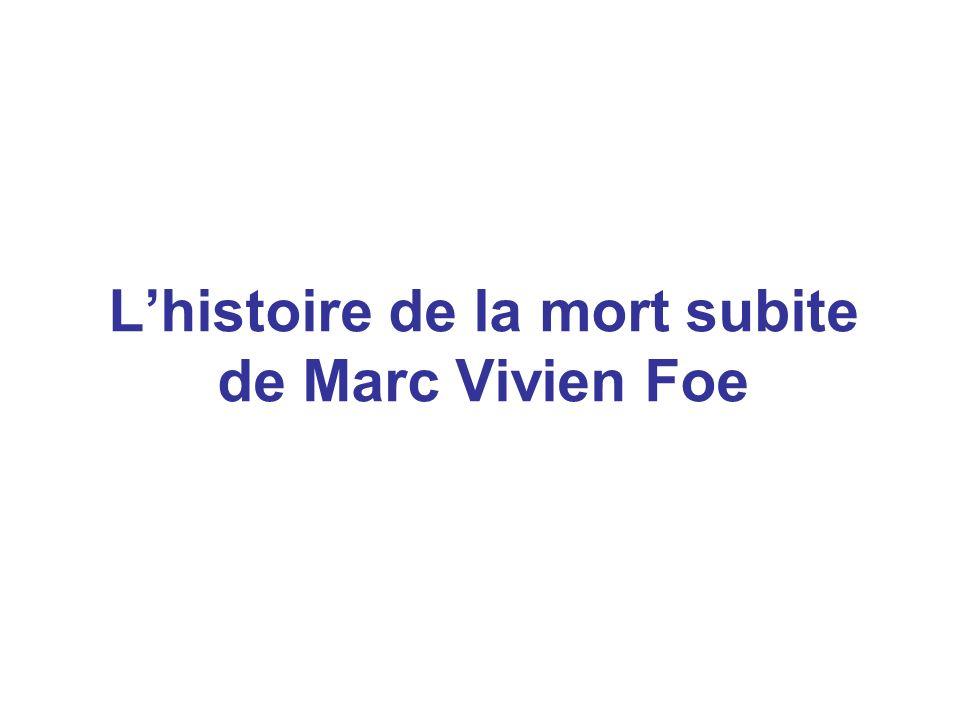 Lhistoire de la mort subite de Marc Vivien Foe