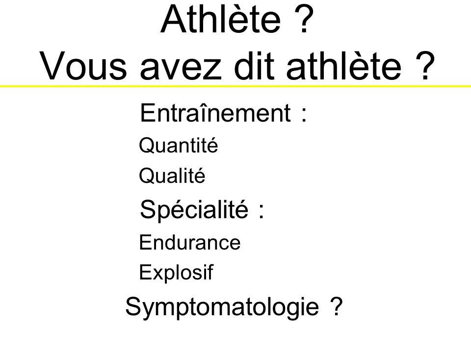Athlète .Vous avez dit athlète .