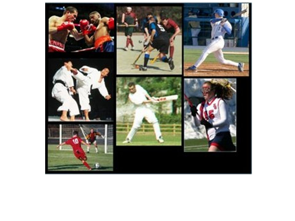 Sports: Projectiles (baseball, hockey). Contact: les arts martiaux