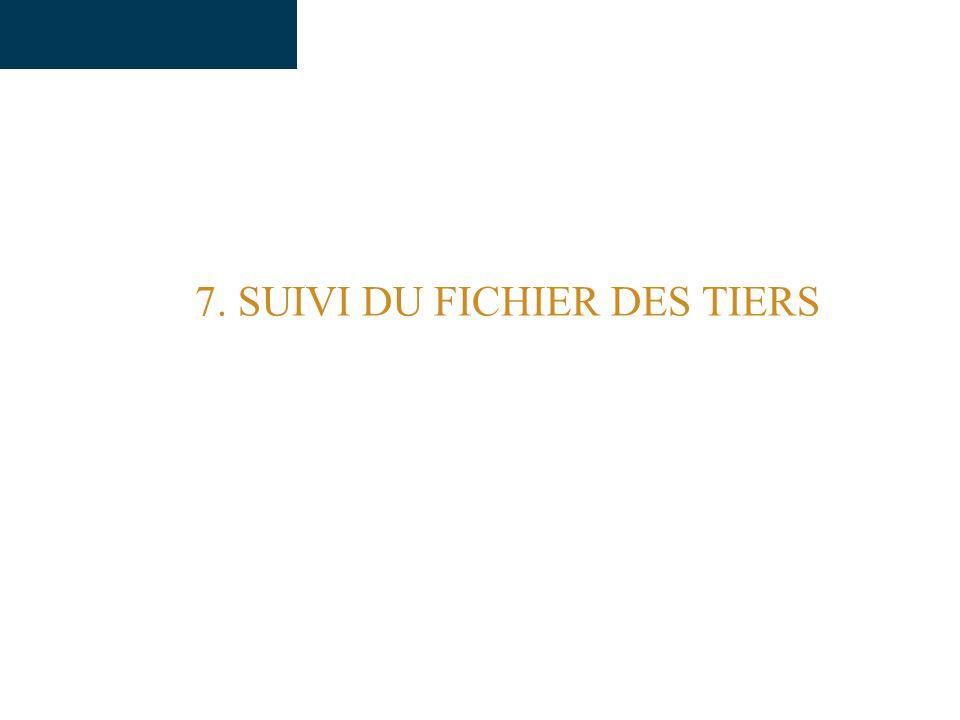 7. SUIVI DU FICHIER DES TIERS