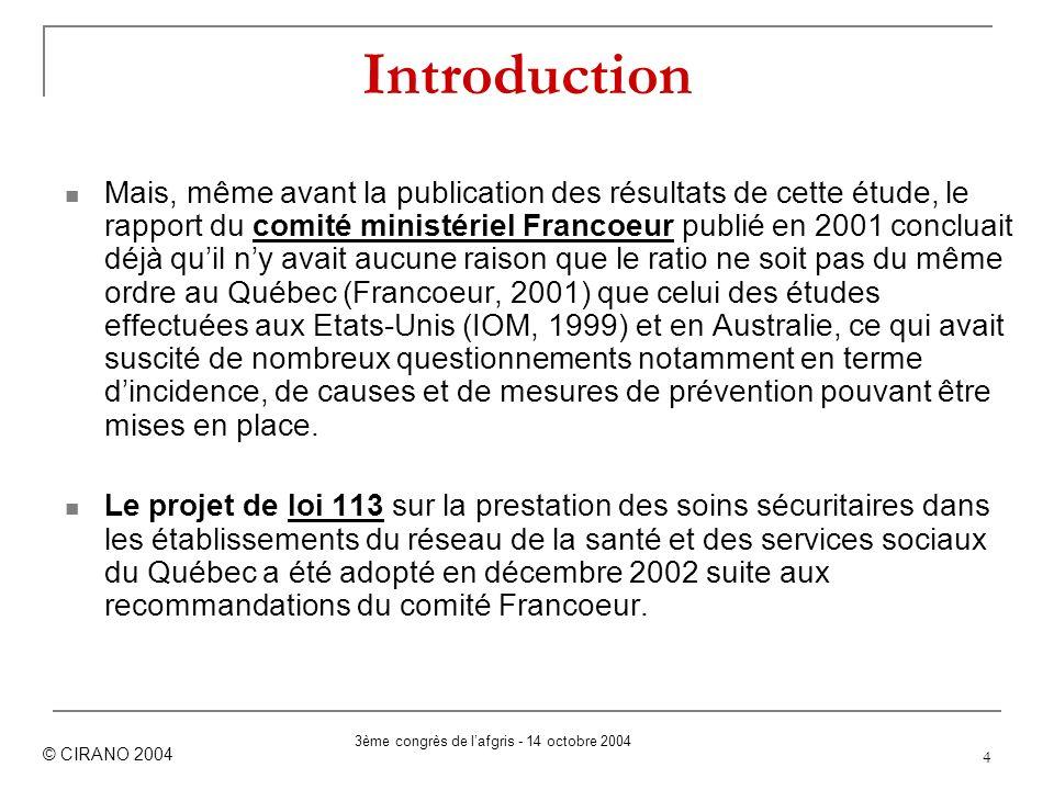 4 Introduction Mais, même avant la publication des résultats de cette étude, le rapport du comité ministériel Francoeur publié en 2001 concluait déjà
