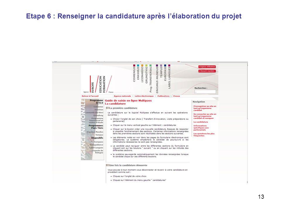 13 Etape 6 : Renseigner la candidature après lélaboration du projet