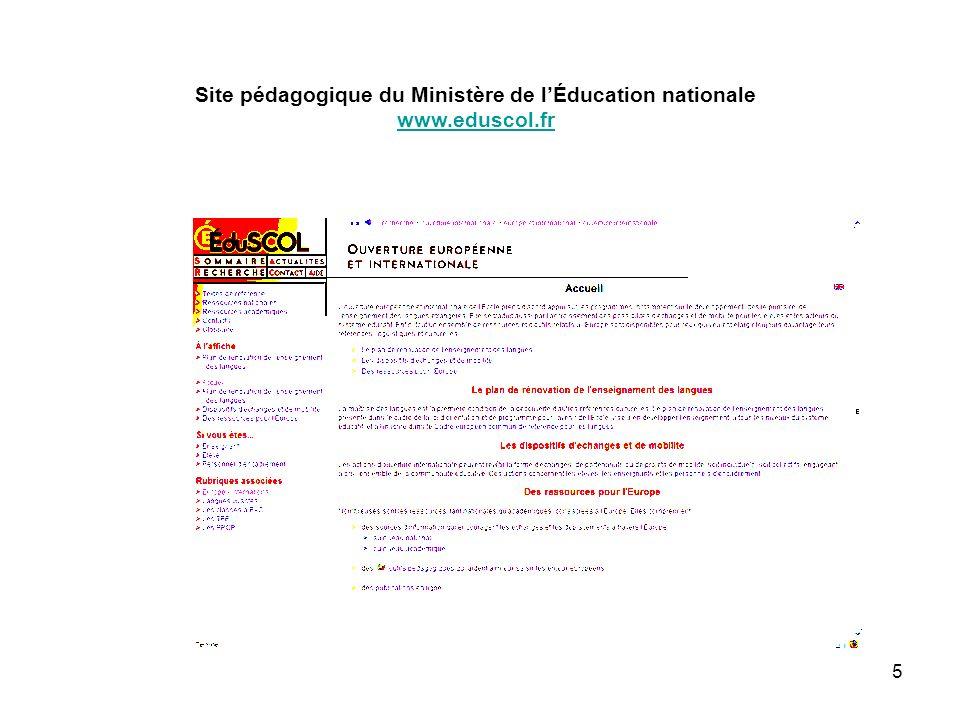 5 Site pédagogique du Ministère de lÉducation nationale www.eduscol.fr