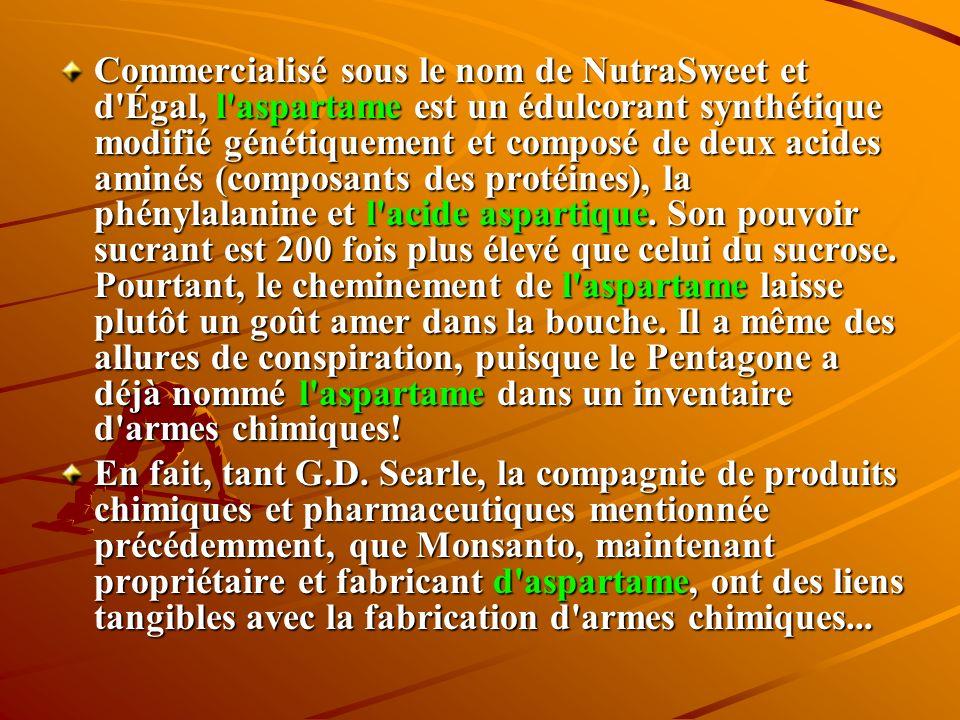 Additif ou drogue L'aspartame a été découvert par hasard en 1965 au laboratoire Searle, aux États-Unis, par un scientifique qui cherchait à mettre au