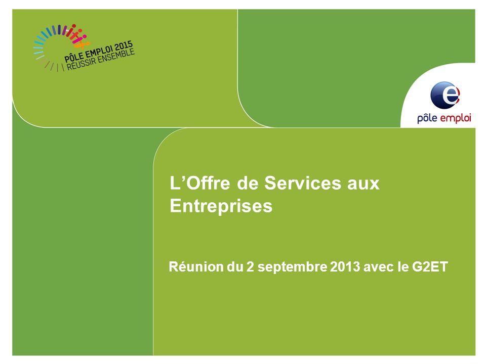 LOffre de Services aux Entreprises Réunion du 2 septembre 2013 avec le G2ET